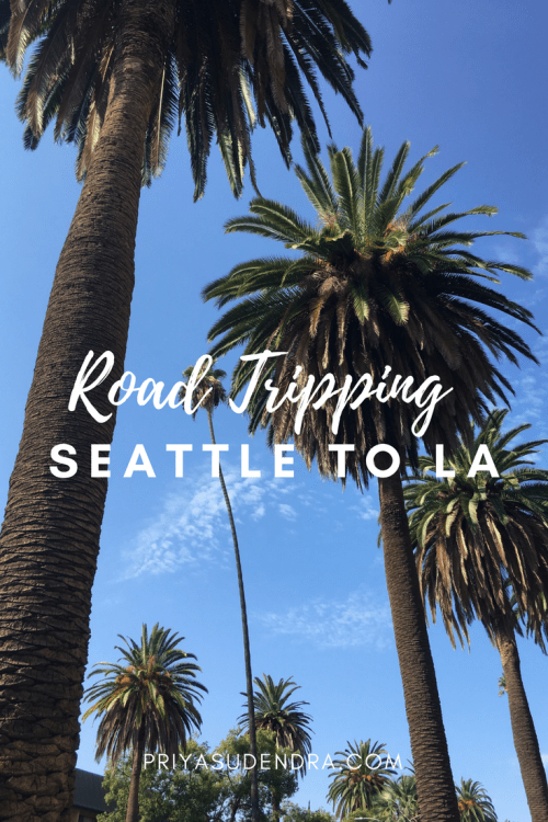 Summer Road Trip From Seattle To LA