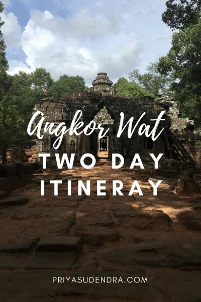 Angkor Wat - A 2 Day Cambodian Itinerary