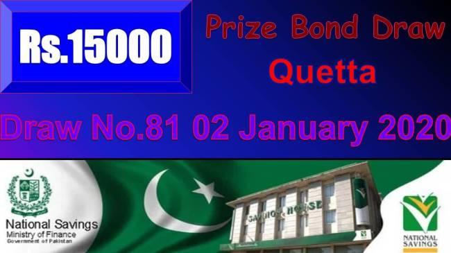 Title: Rs 15000 Prize bond 02/01/2020 Draw No.81 Quetta