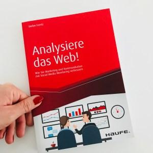 Analysiere das Web!, Verena Bender, PR, Kommunikation, Pressearbeit, PR Coach, PR Idee, PR Blog, Kommunikations Coach, Lesen, Buchtipp, Digitalisierung