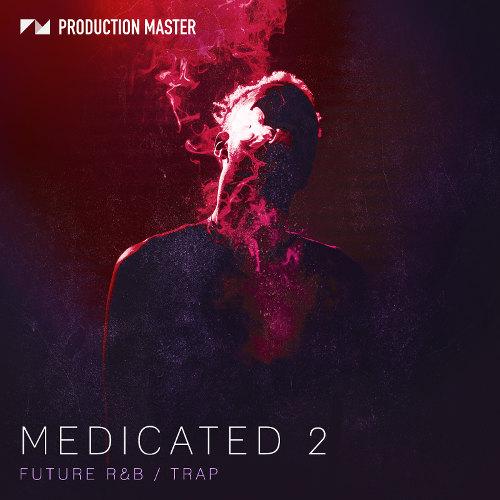 Сэмплы Production Master Medicated 2 - Hip Hop & Trap