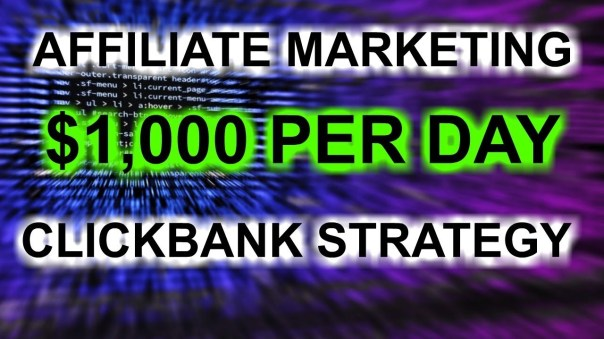 How to Succeed as a ClickBank Affiliate