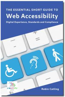 The Essential Short Guide to Web Accessibility