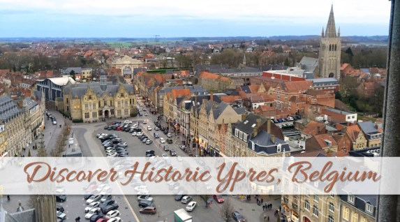 7 Things To Do in Ypres Belgium – Beyond the Battles of Ypres