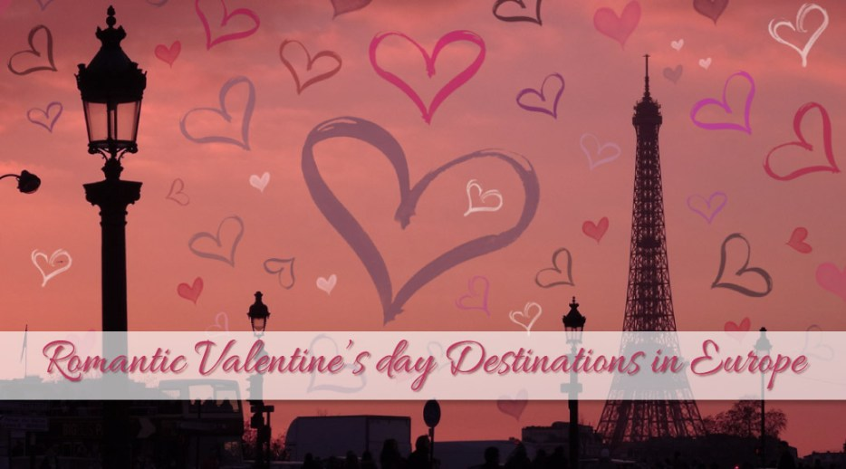 Planning a nice romantic Valentine's Day weekend away? But where to go? Here is a list of the top 5 Romantic Valentine's Day Destinations in Europe.