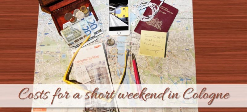 My costs for a short weekend in Cologne