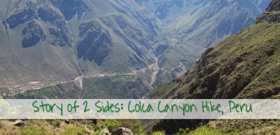 Why I should NOT have done the Colca Canyon Hike in Peru