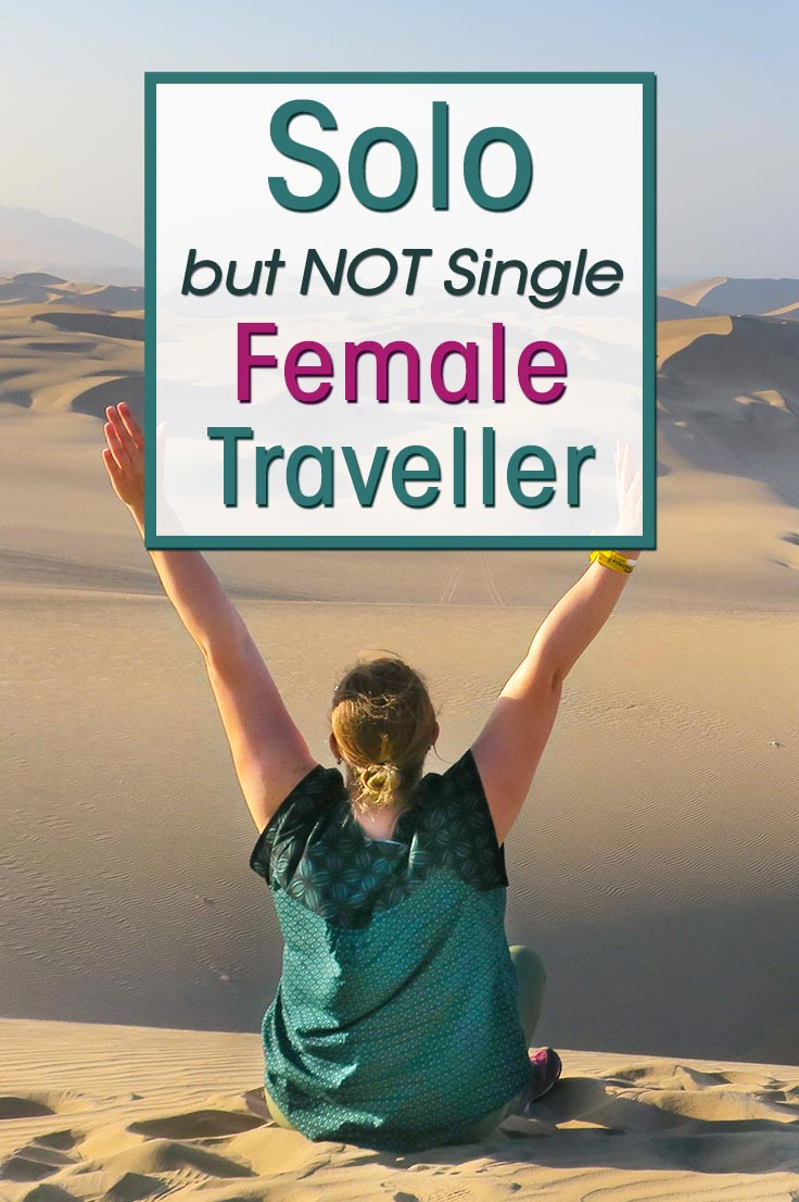 What is it like to travel Solo (and not single) Female Traveler in South America. I share my experiences with solo travel in South America and share practical tips when you're not a single traveller.