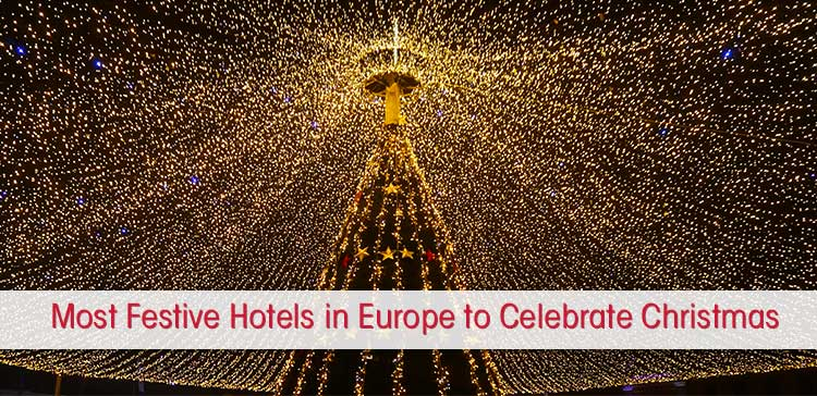 Will you travel Europe to visit Christmas Markets? Where to have the best Christmas vacation? I give you 18 festive Christmas hotels in Europe for December