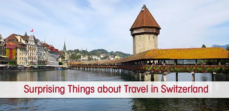 To help you with your travel to Switzerland I sum up the things that surprised me the most about this amazing Alpine country in Europe.