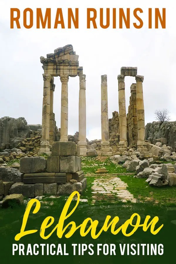 Roman ruins in Faqra, Lebanon showing the temple colomns in a remote place with rubble on the ground. Text overlay saying: Roman Ruins in Lebanon, practical tips for visiting.
