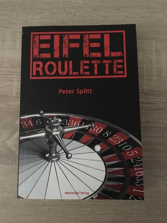 Eifelroulette von Peter Splitt Taschenbuch Cover www.probenqueen.de