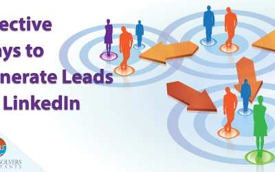 3 Effective Ways to Generate Leads on LinkedIn