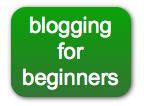 Blog Tips for Beginners