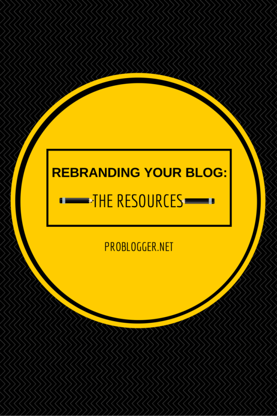 REBRANDING YOUR BLOG-