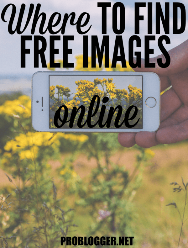 A roundup of places to find free images online for your blog or social media