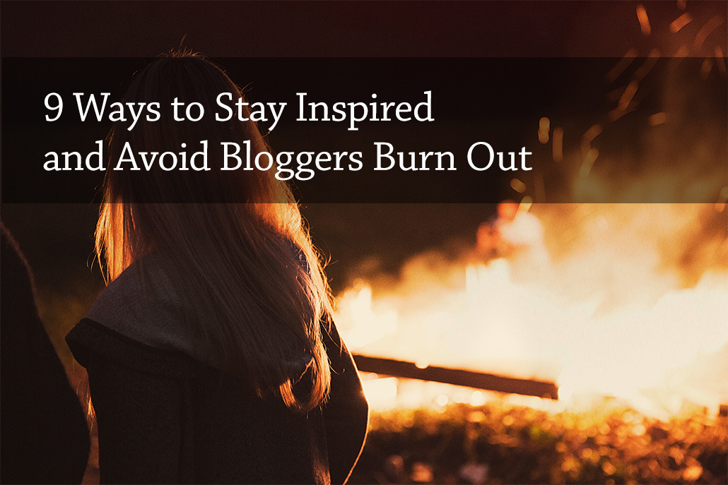 170: How to Stay Inspired and Avoid Bloggers Burn Out