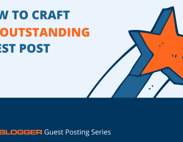 How to Craft an Outstanding Guest Post