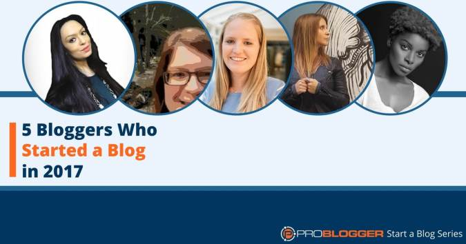 Five bloggers who started a blog in 2017