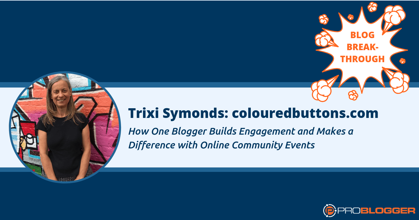 Trixi Symonds uses her blog to build engagement and make a difference