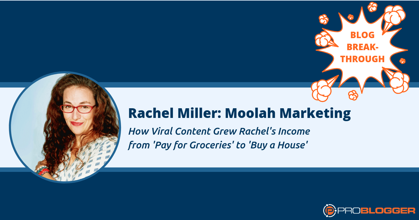 Rachel Miller uses viral content to earn a six-figure income