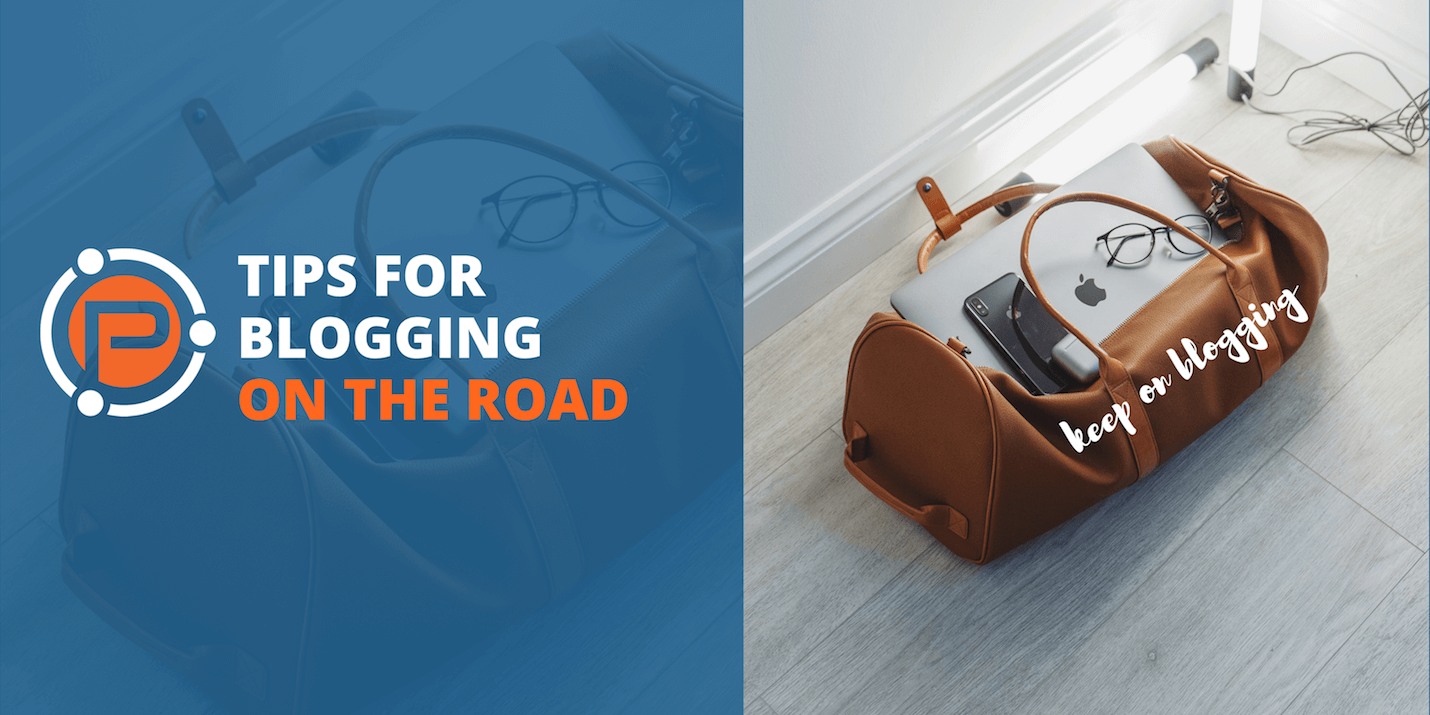 Tips for blogging on the road