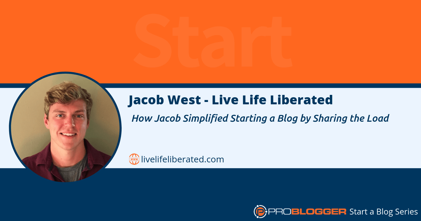 How Jacob simplified starting a blog by sharing the load