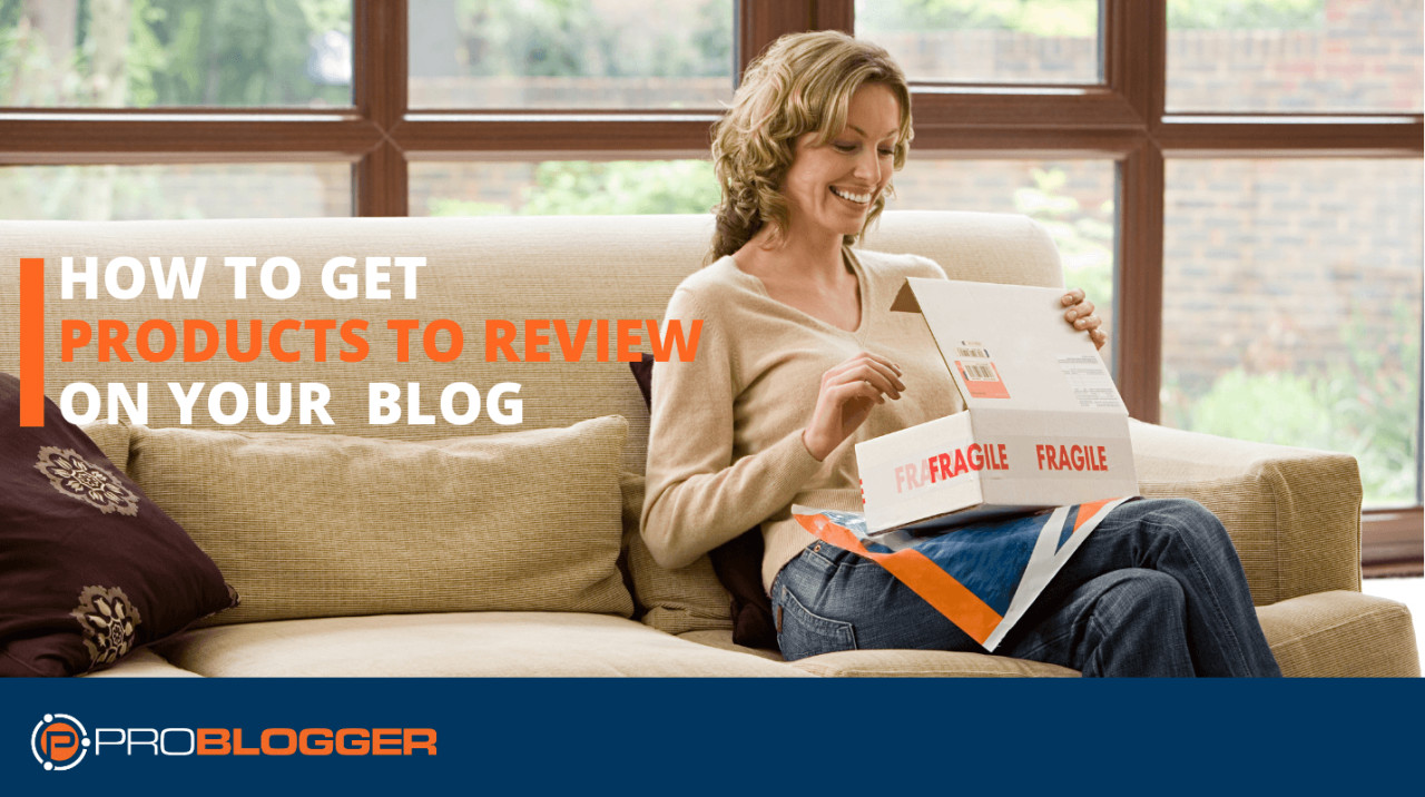 How to Get Products to Review on Your Blog