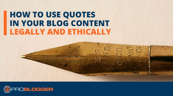 How to use quotes in your blog content legally and ethically
