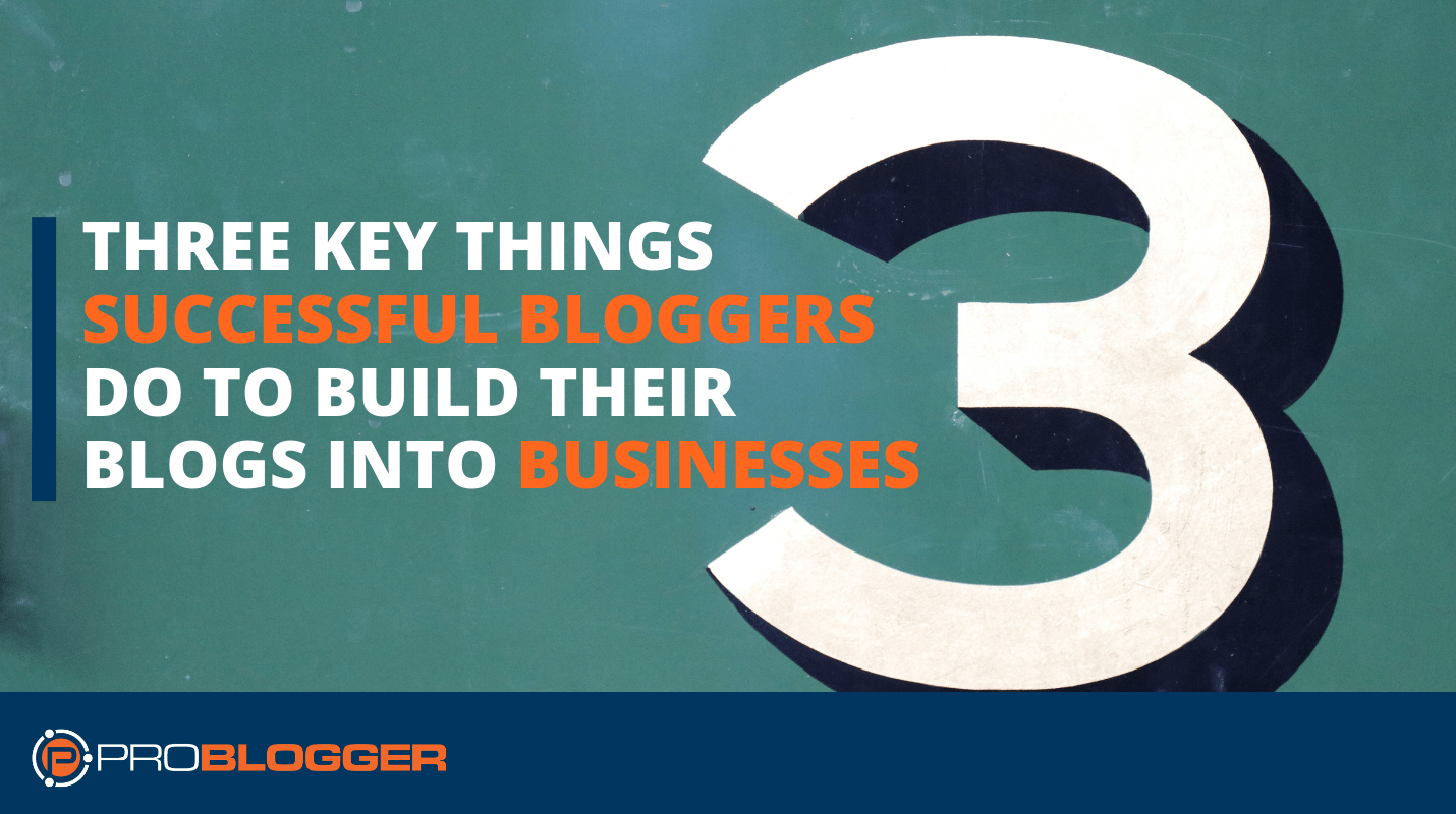 turning blogs in to businesses