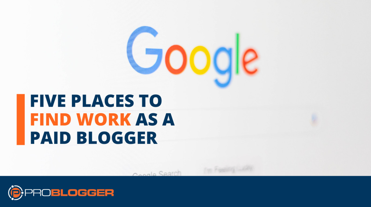 Find work as a paid blogger