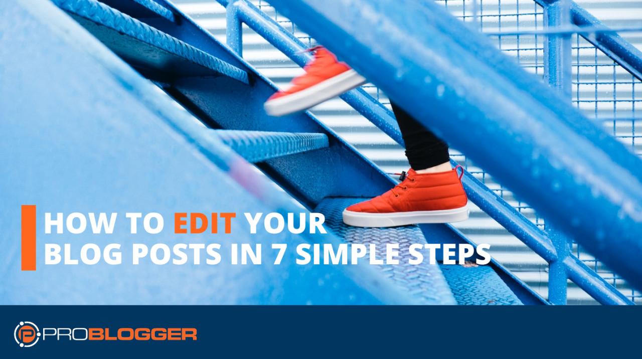 Como editar as postagens do seu blog em sete etapas simples