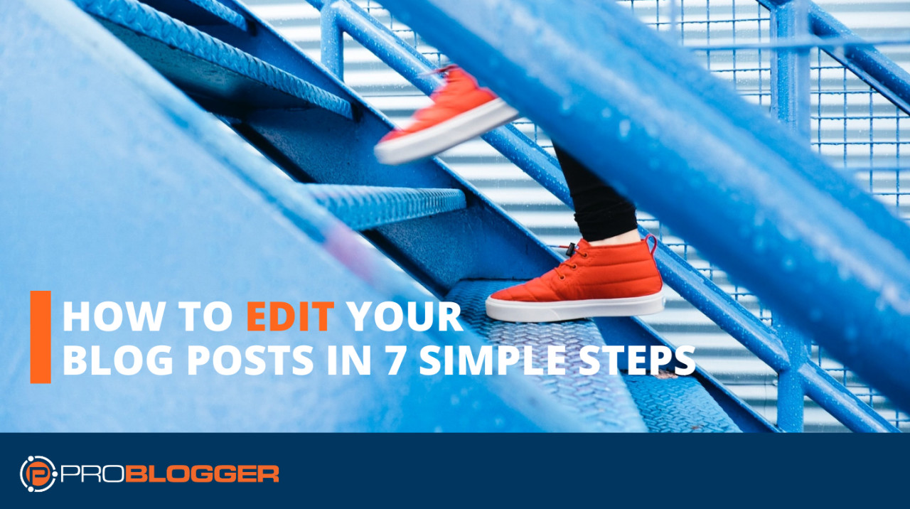 How to edit your blog posts in seven simple steps