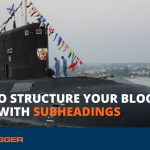 How to Structure Your Blog Posts with Subheadings