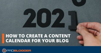 How to create a content calendar for your blog