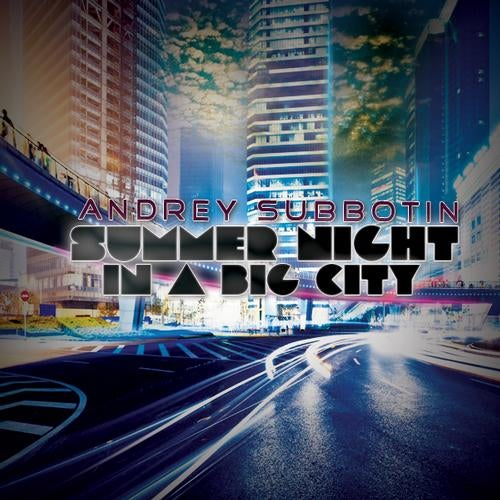 SUMMER-NIGHT-IN-A-BIG-CITY-EP-Andrey-Subbotin