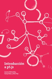 pink cover with white drawing, a network of faces connected. text reads introducción a p5.js