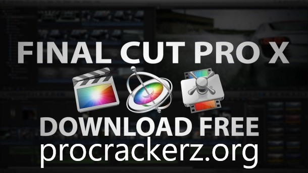 Final Cut Pro X Crack 2021