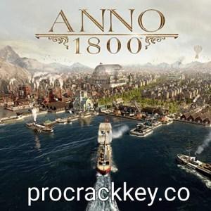 Anno 1800 Crack + Activation Key Free Download 2021