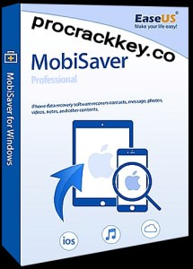 EaseUS MobiSaver 7.7 Crack + Serial Key Free Download 2021