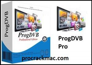 ProgDVB Pro Crack