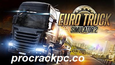 Euro Truck Simulator 1.15.1 Crack + Activation Key Full Download 2021