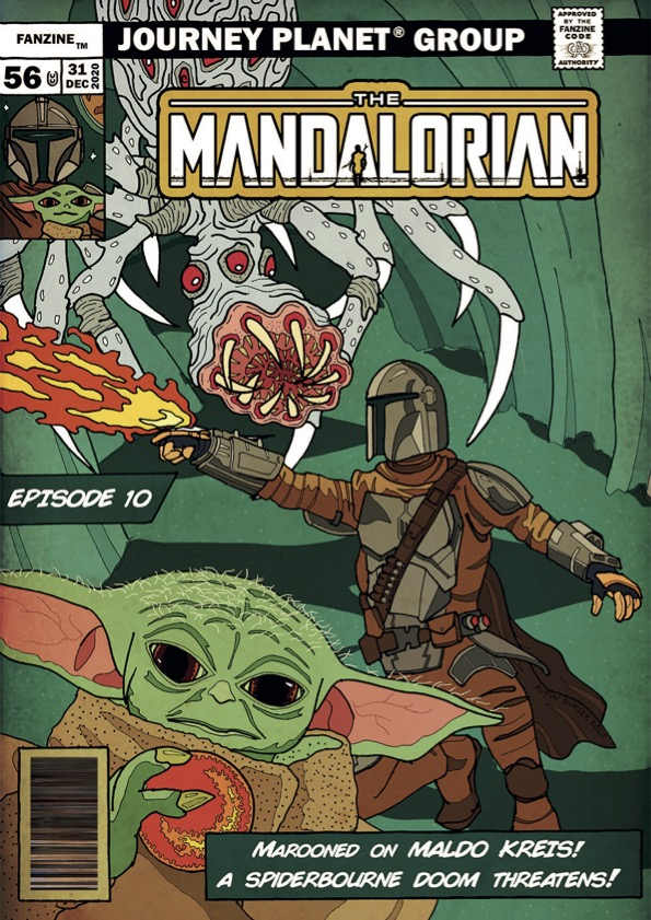 """A comic rendition of the key characters from Chapter 10 of the Mandalorian, with """"Journey Planet Group"""" at the top."""