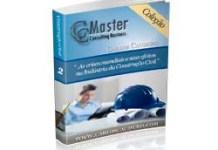 Coleção CC Master Vol 2 – As crises mundiais e seus efeitos na Indústria da Construção Civil