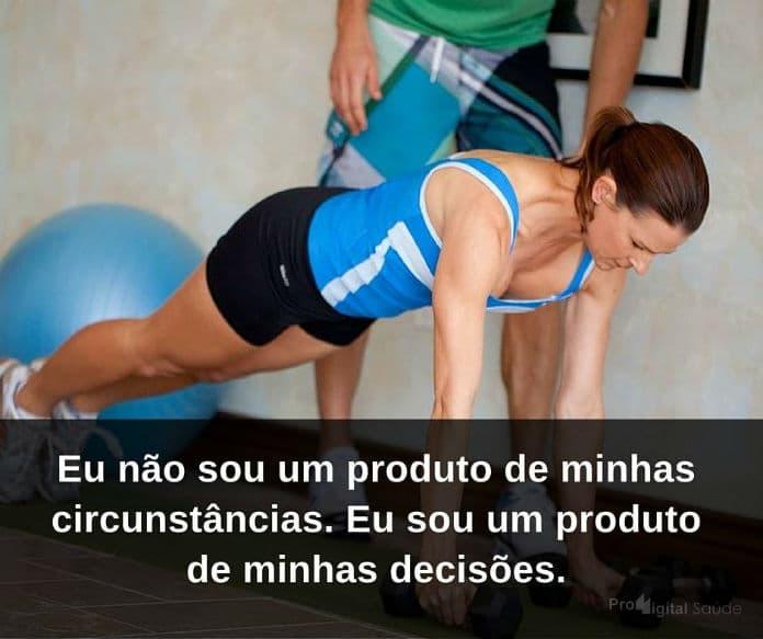 Eu não sou um produto de minhas circunstâncias. Eu sou um produto de minhas decisões - frases de incentivo