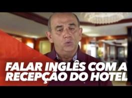 Inglês para viagem – Aula 5: Chegada ao hotel