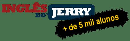 Inglês do Jerry - Mais de 5 mil alunos satisfeitos!