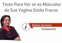 Músculos da Vagina: teste se estão Fracos