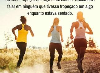 Frases de motivação - Não desista, vá em frente
