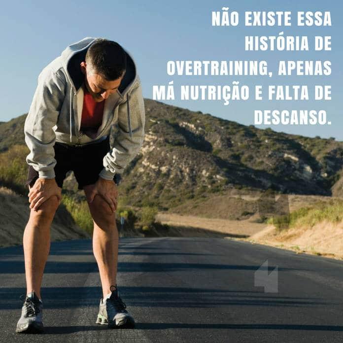 Frases de motivação - overtraining ma nutricao